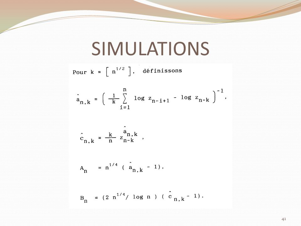 SIMULATIONS 41