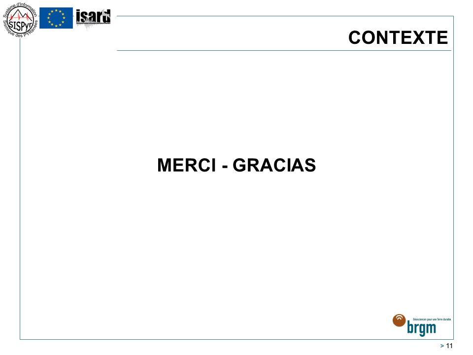 > 11 CONTEXTE MERCI - GRACIAS