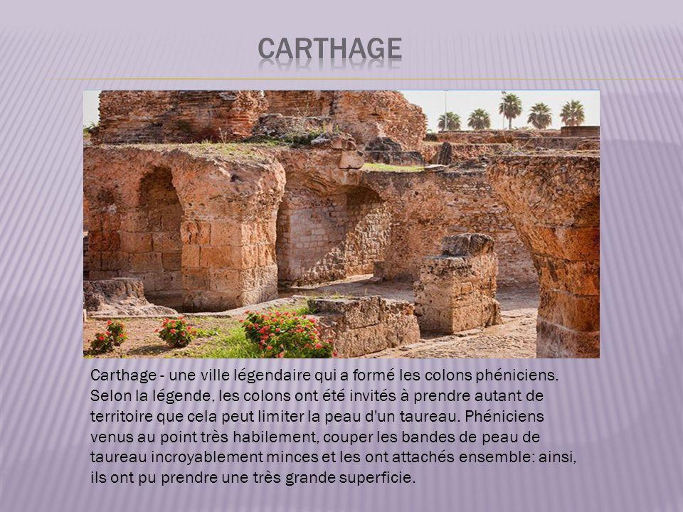 Carthage - une ville légendaire qui a formé les colons phéniciens.