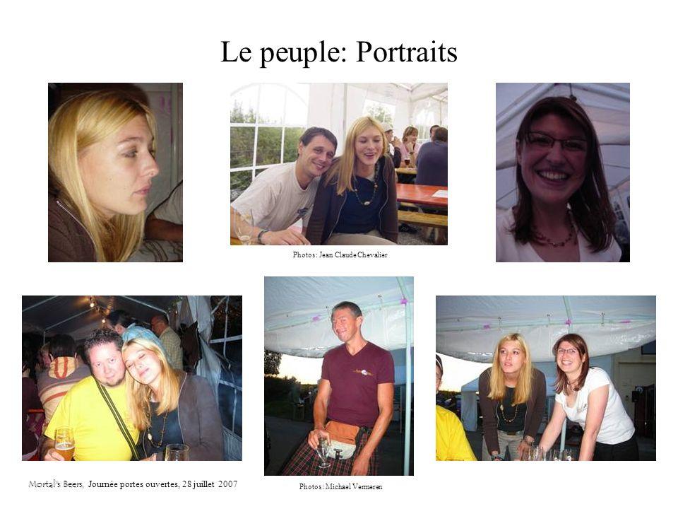 Le peuple: Philippe (Encore) Mortal's Beers, Mortal's Beers, Journée portes ouvertes, 28 juillet 2007 Photos: Jean Claude Chevalier Photos: Michael Ve