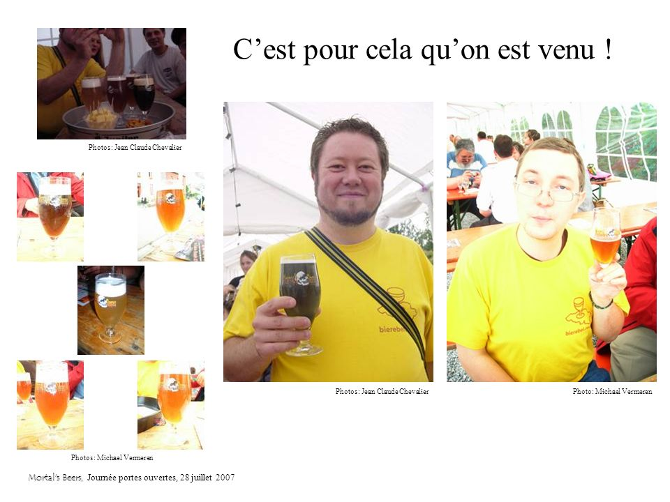 Ambiance Photos: Jean Claude Chevalier Mortal's Beers, Mortal's Beers, Journée portes ouvertes, 28 juillet 2007