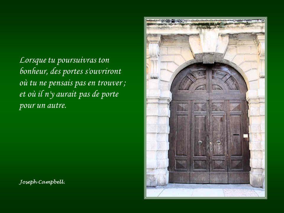 Si vous fermez la porte à toutes les erreurs, la vérité restera dehors. Rabindranàth Tagore.