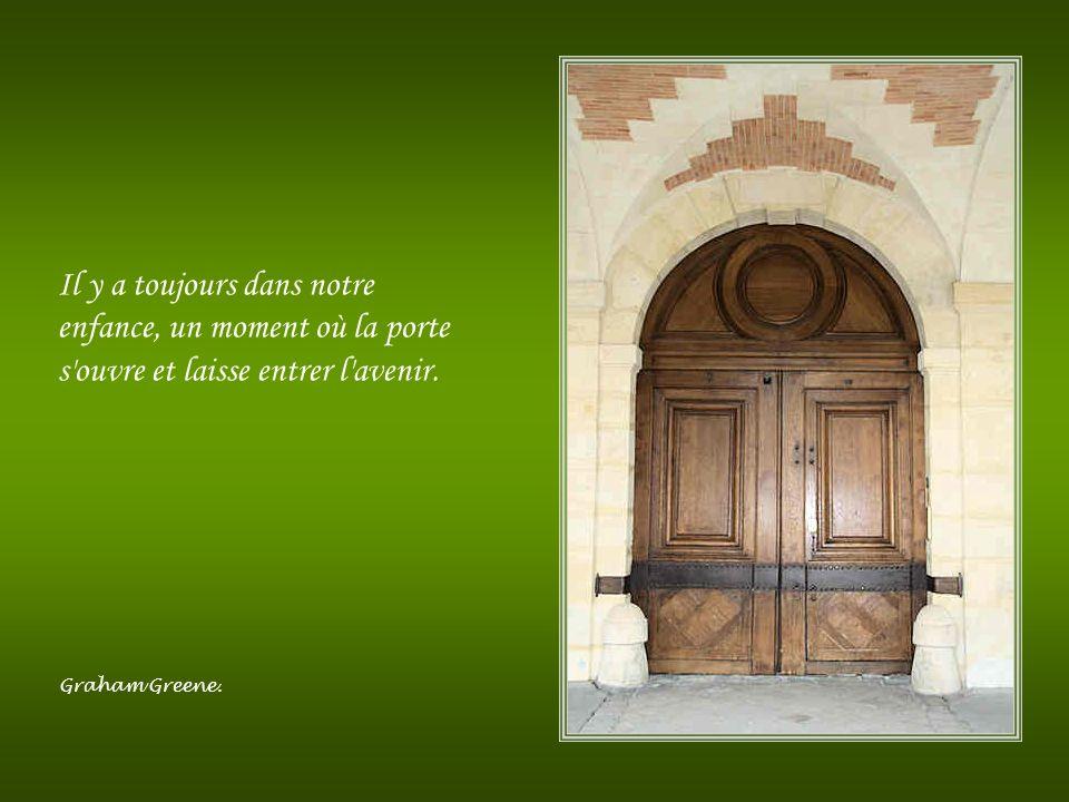 Lorsqu'une porte se ferme, il y en a une qui s'ouvre. Malheureusement, nous perdons tellement de temps à contempler la porte fermée, que nous ne voyon