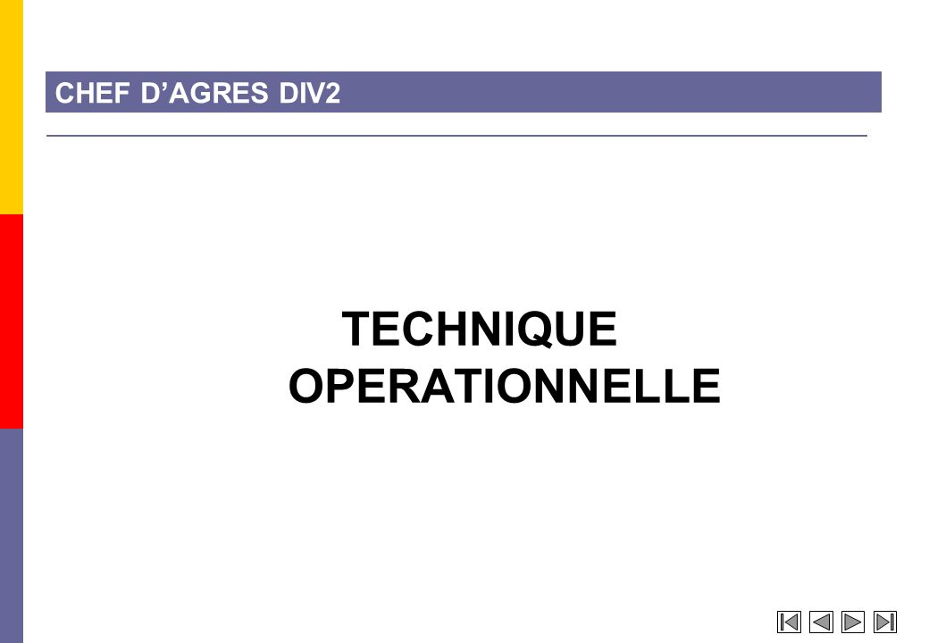 CHEF DAGRES DIV2 TECHNIQUE OPERATIONNELLE