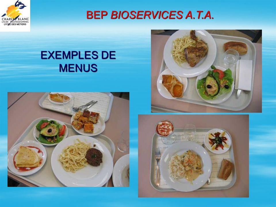 EXEMPLES DE MENUS BEP BIOSERVICES A.T.A.