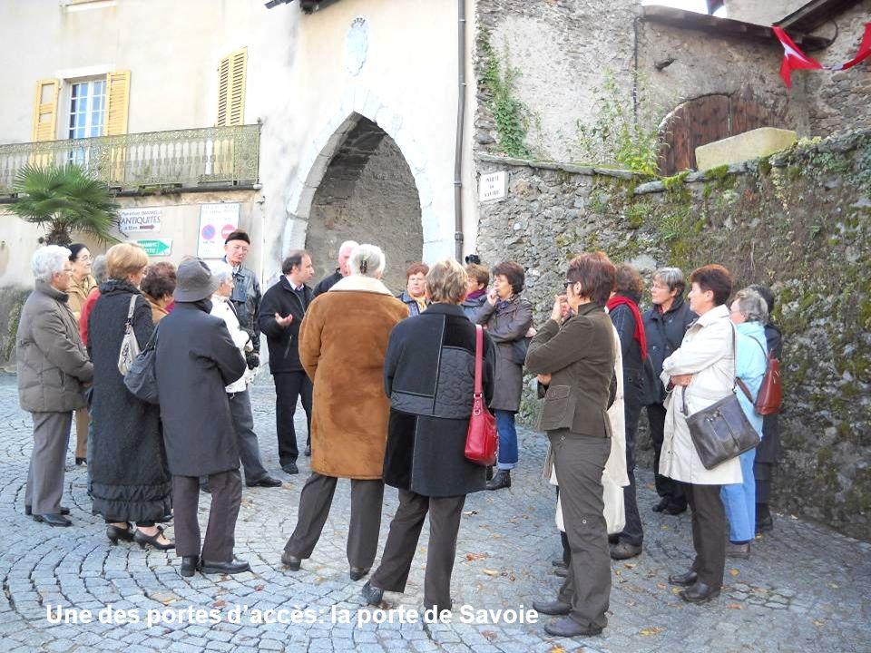 Une des portes daccès: la porte de Savoie