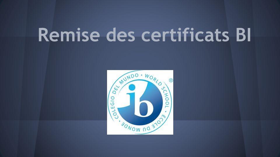 Remise des certificats BI