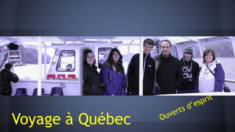 Voyage à Québec Ouverts desprit
