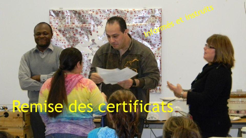 Remise des certificats Informés et instruits