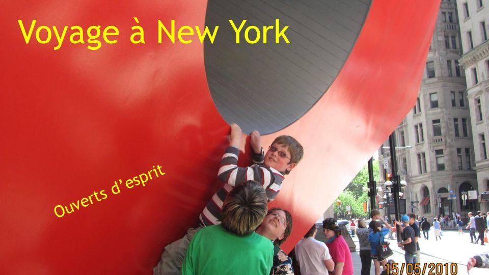 Voyage à New York Ouverts desprit