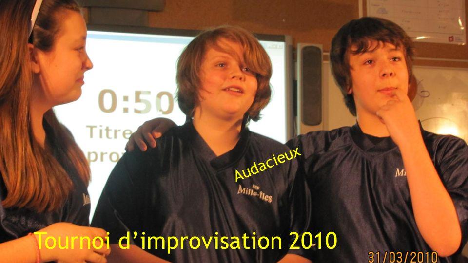 Audacieux Tournoi dimprovisation 2010