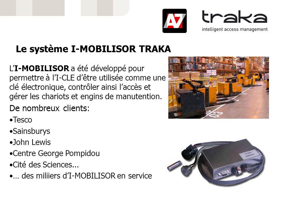 Le système I-MOBILISOR TRAKA LI-MOBILISOR a été développé pour permettre à lI-CLE dêtre utilisée comme une clé électronique, contrôler ainsi laccès et