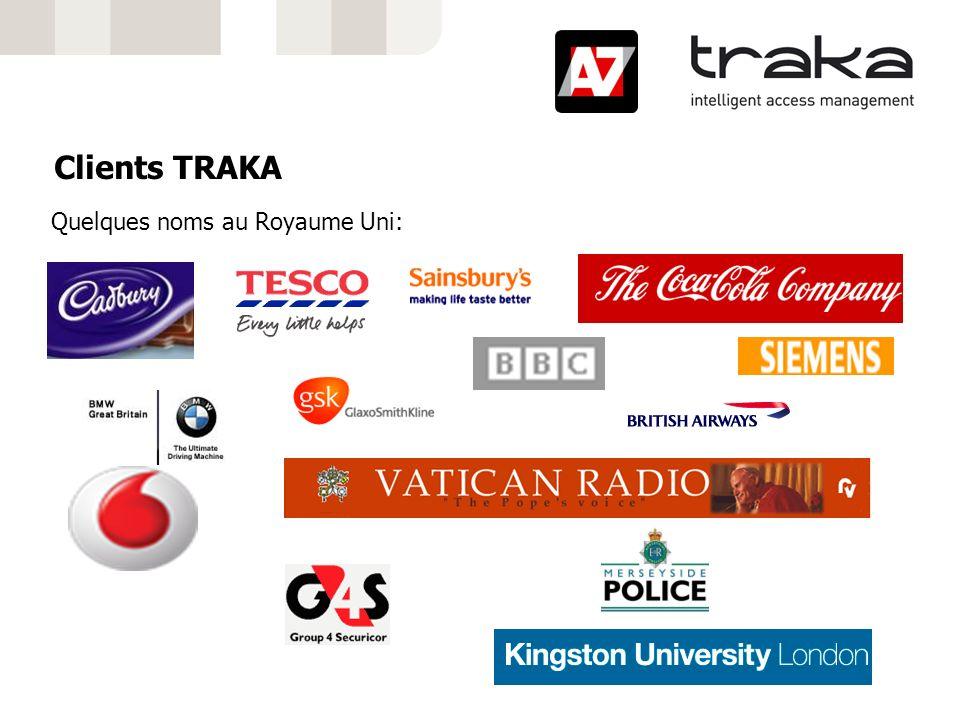 Clients TRAKA Quelques noms au Royaume Uni: