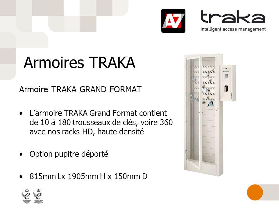 Armoires TRAKA Armoire TRAKA GRAND FORMAT Larmoire TRAKA Grand Format contient de 10 à 180 trousseaux de clés, voire 360 avec nos racks HD, haute dens