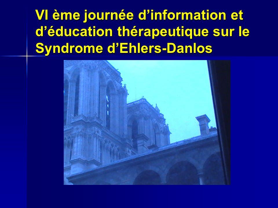VI ème journée dinformation et déducation thérapeutique sur le Syndrome dEhlers-Danlos