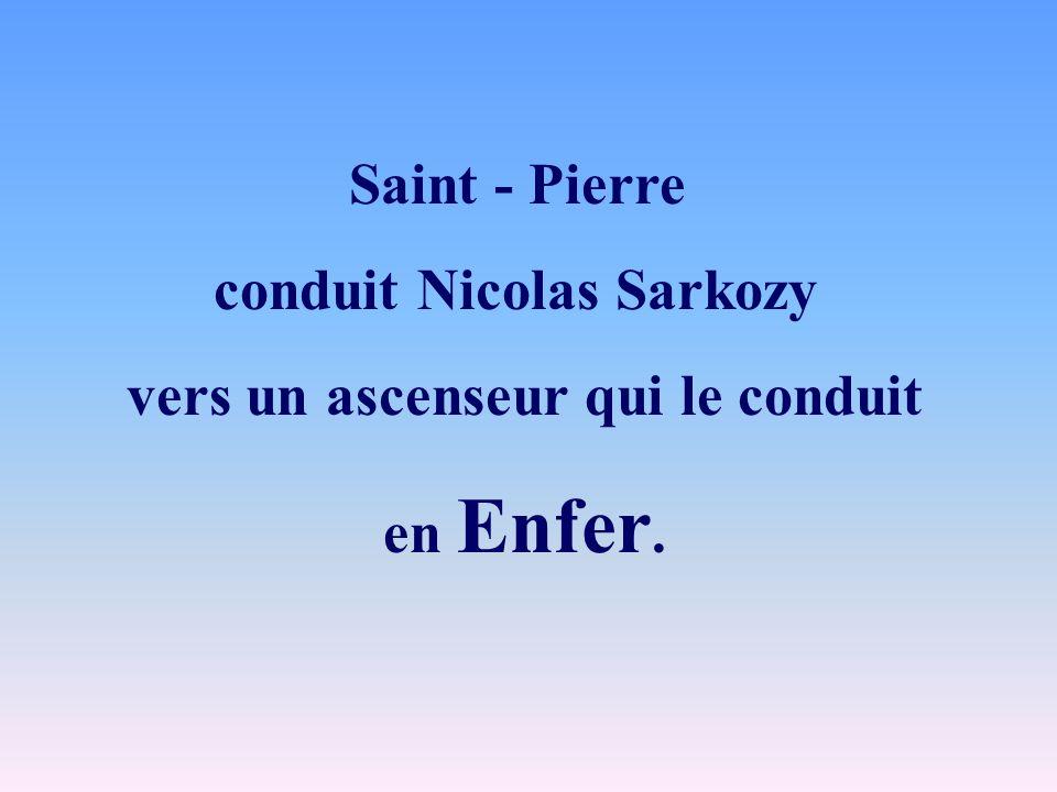Saint - Pierre conduit Nicolas Sarkozy vers un ascenseur qui le conduit en Enfer.