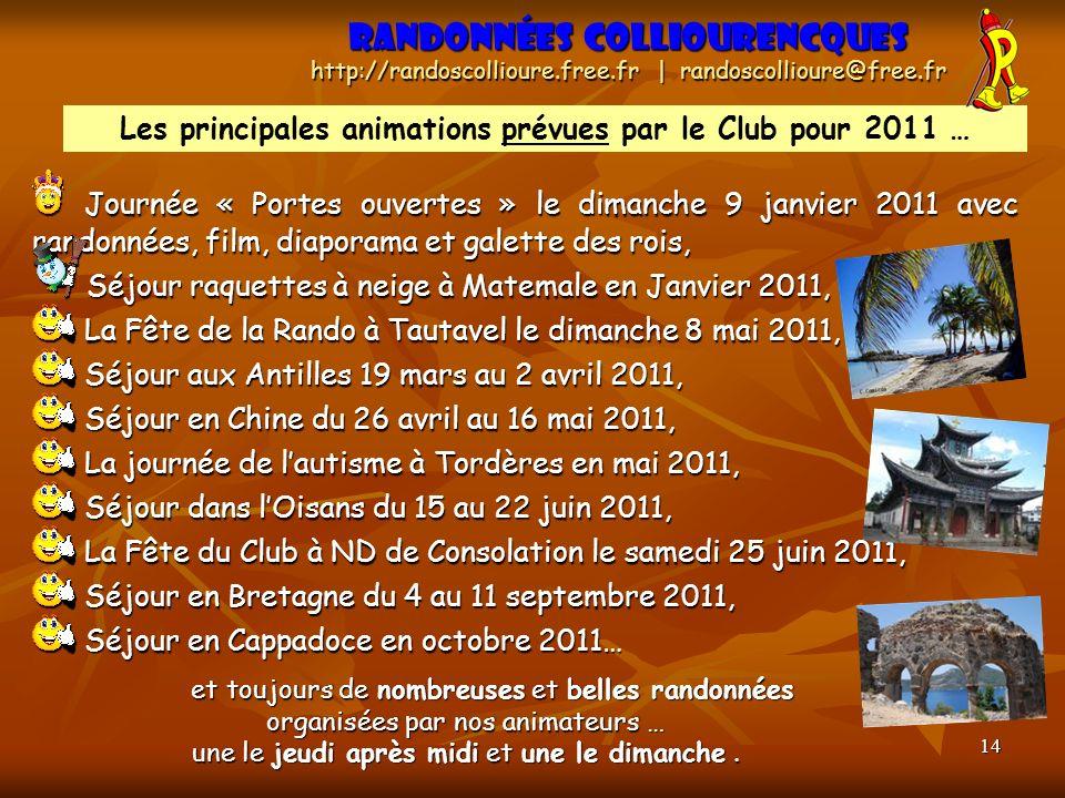 14 Journée « Portes ouvertes » le dimanche 9 janvier 2011 avec randonnées, film, diaporama et galette des rois, Séjour raquettes à neige à Matemale en