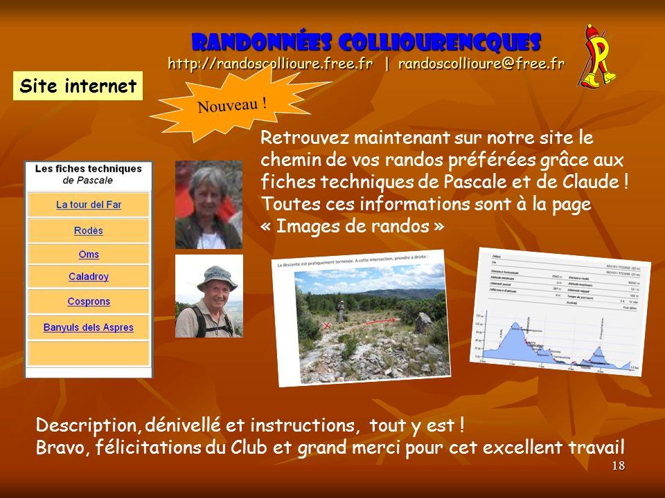 18 Randonnées Colliourencques http://randoscollioure.free.fr | randoscollioure@free.fr Retrouvez maintenant sur notre site le chemin de vos randos pré