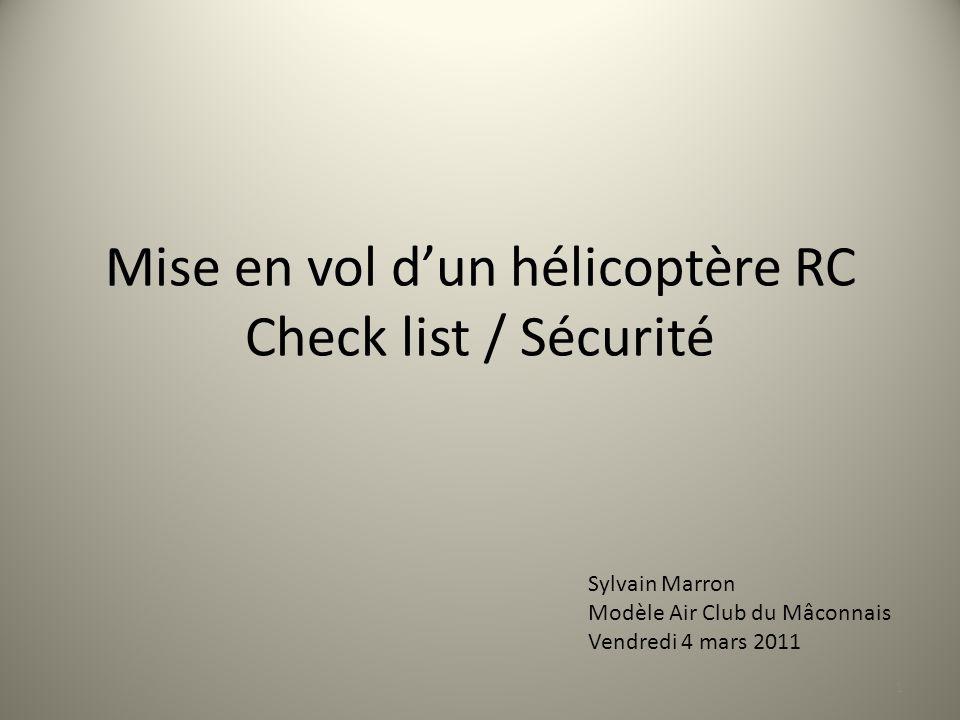 Les Check Lists Check List avant vol Check List après vol 2