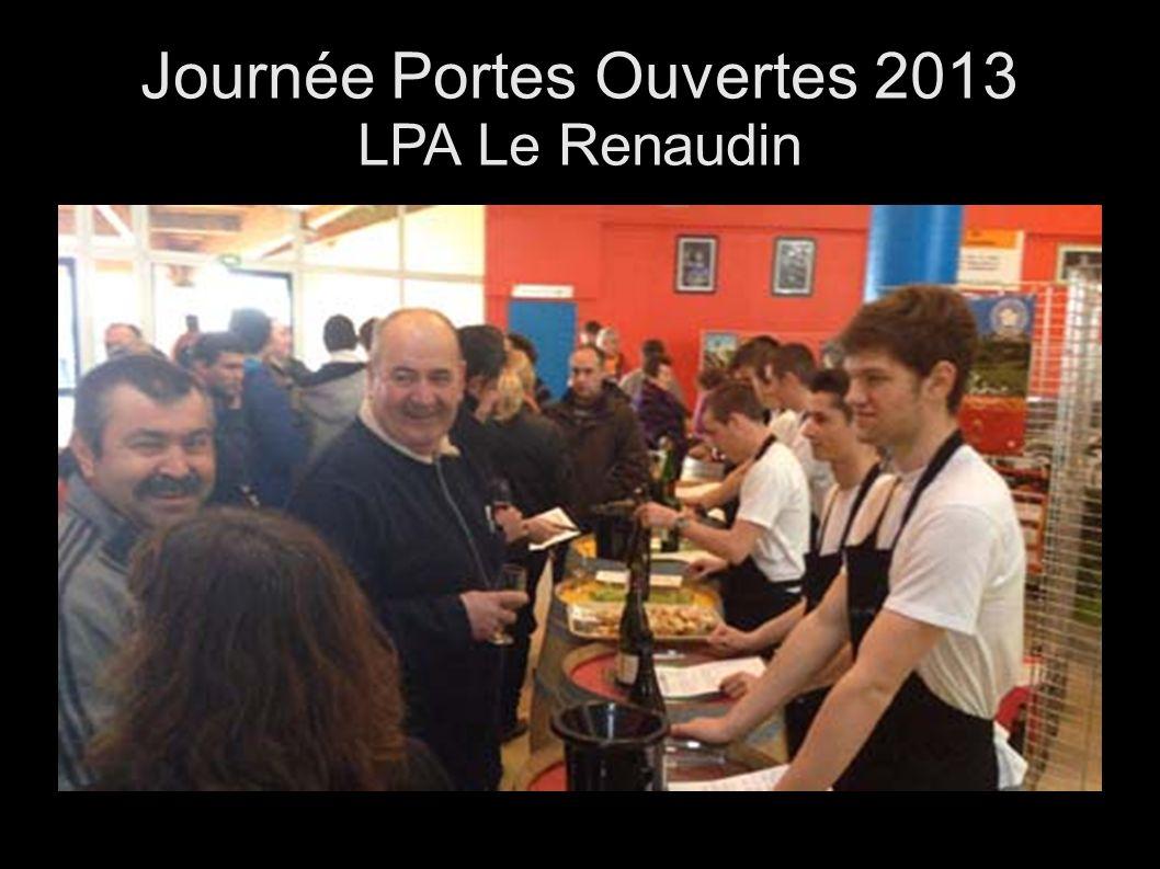 Journée Portes Ouvertes 2013 LPA Le Renaudin