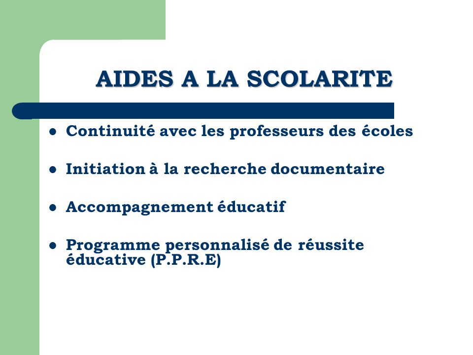 Continuité avec les professeurs des écoles Initiation à la recherche documentaire Accompagnement éducatif Programme personnalisé de réussite éducative
