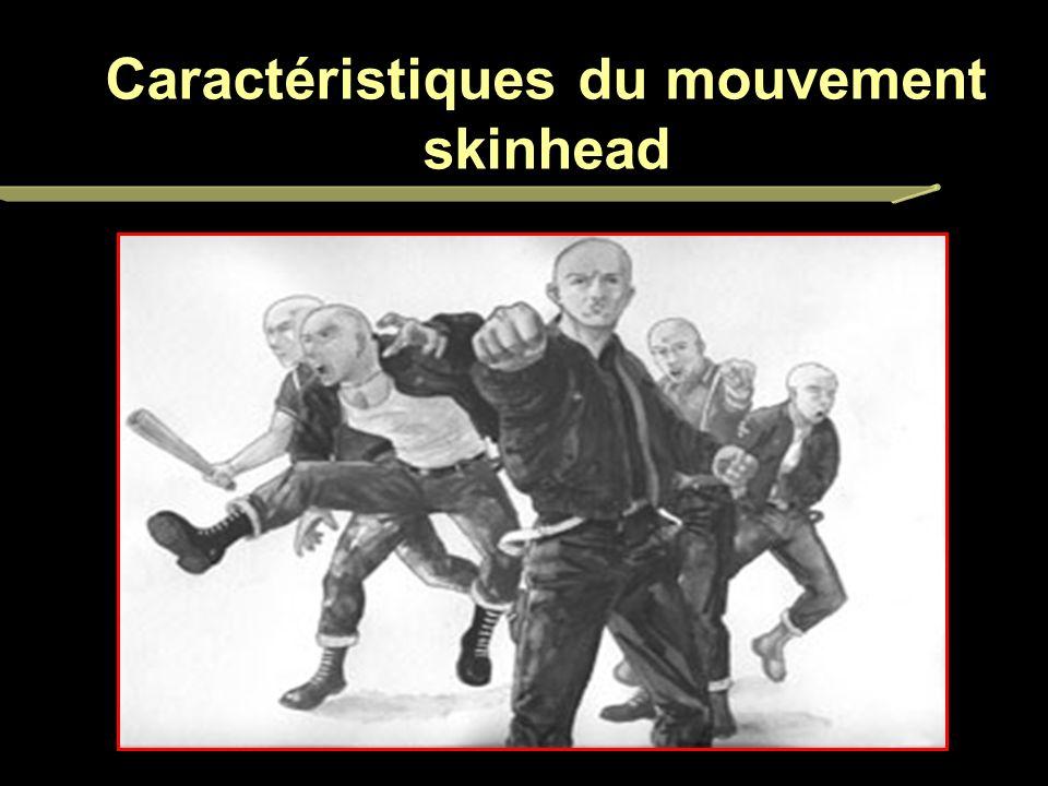 Caractéristiques du mouvement skinhead