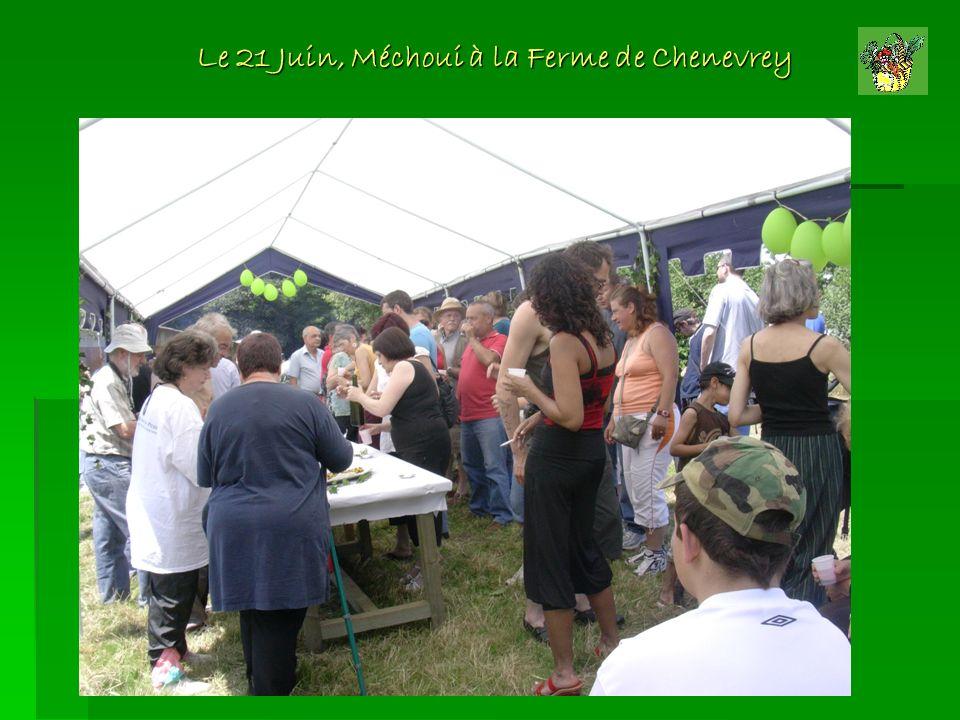 Le 21 Juin, Méchoui à la Ferme de Chenevrey