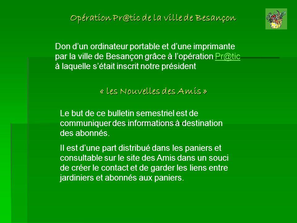 Opération Pr@tic de la ville de Besançon Don dun ordinateur portable et dune imprimante par la ville de Besançon grâce à lopération Pr@tic à laquelle