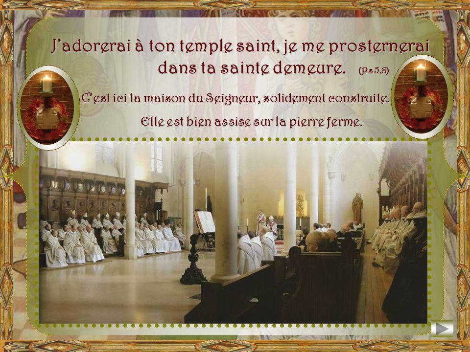 Chaque année, le 12 octobre, les moines revivent la Dédicace de leur église. Locus iste sanctus est… Ce lieu est saint, il nest rien de moins que la m
