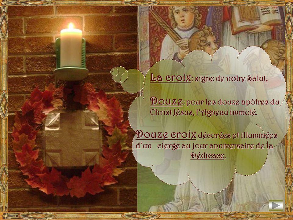 La croix: signe de notre Salut, Douze: pour les douze apôtres du Christ Jésus, lAgneau immolé.