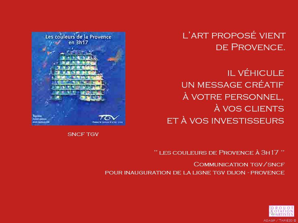 il véhicule un message créatif à votre personnel, à vos clients et à vos investisseurs lart proposé vient de Provence. les couleurs de Provence à 3h17