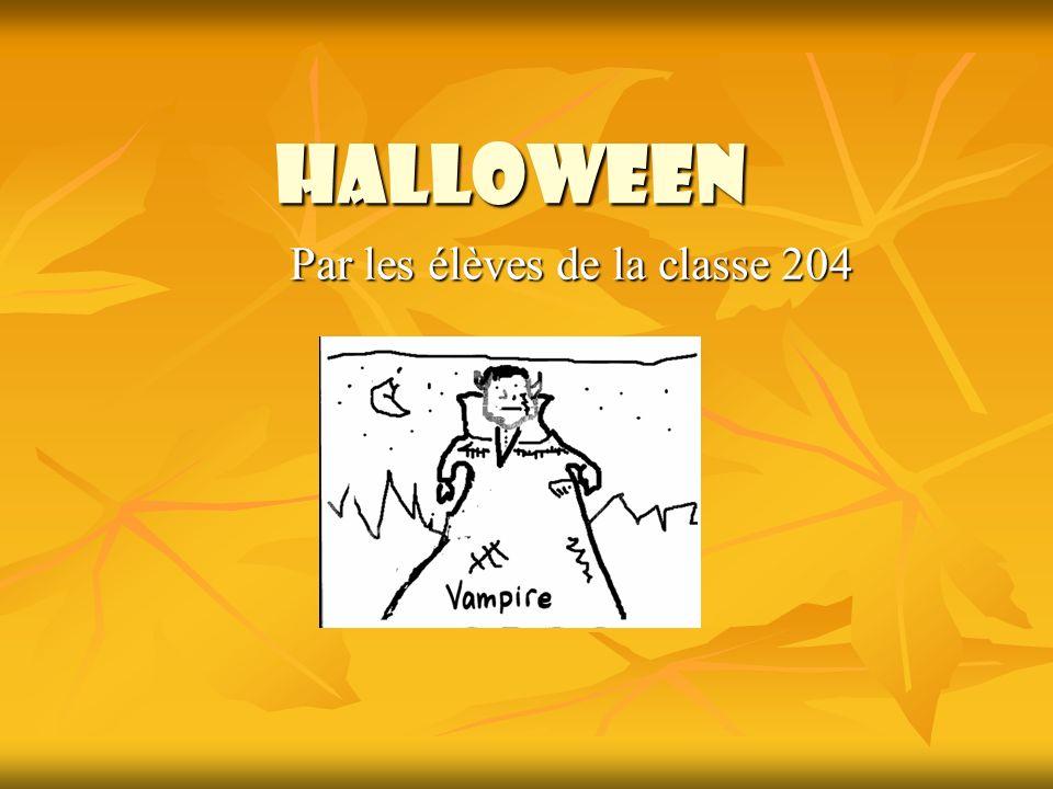 Halloween Par les élèves de la classe 204