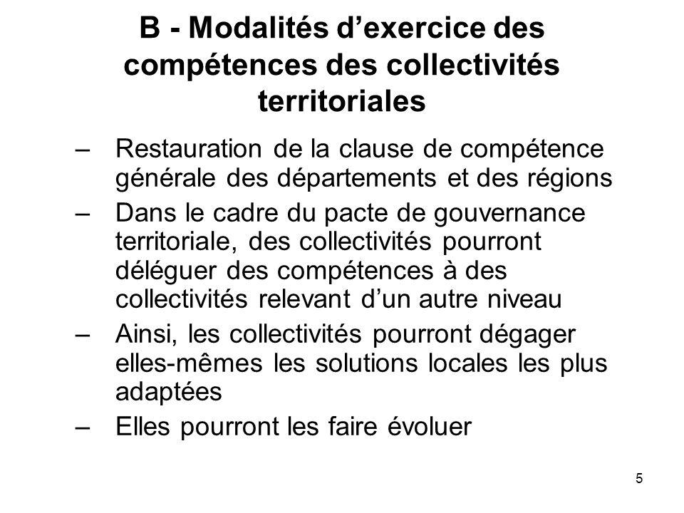 5 B - Modalités dexercice des compétences des collectivités territoriales –Restauration de la clause de compétence générale des départements et des ré