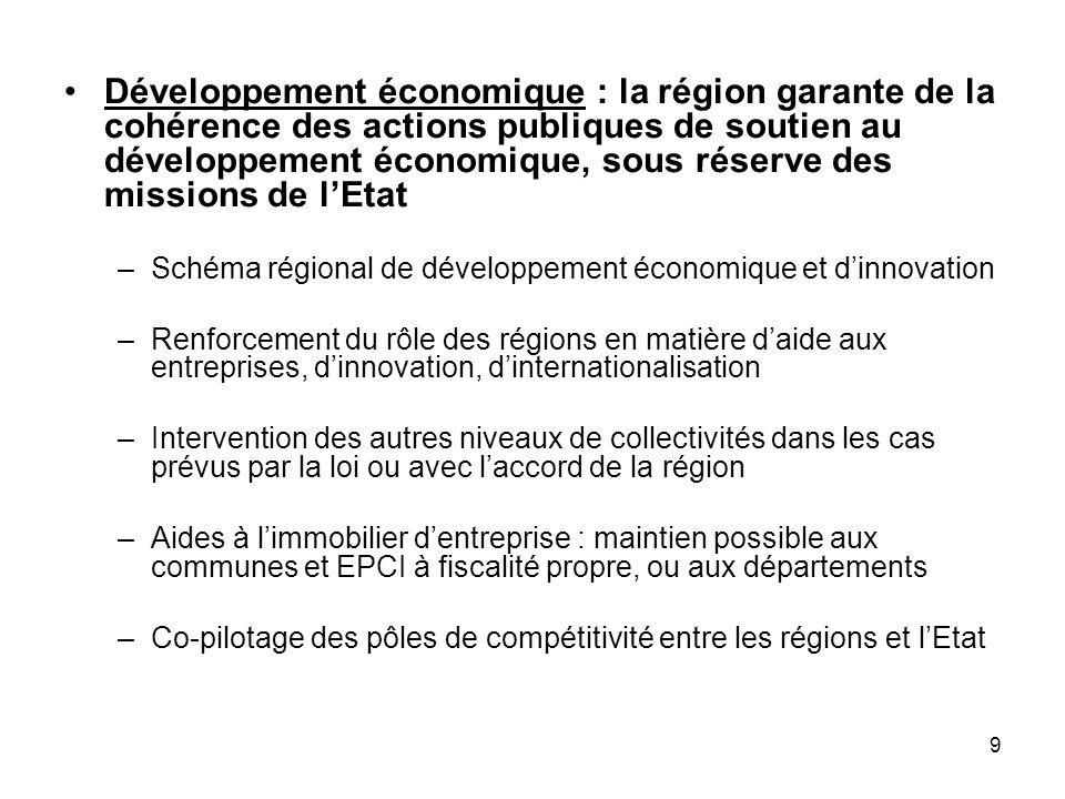 9 Développement économique : la région garante de la cohérence des actions publiques de soutien au développement économique, sous réserve des missions