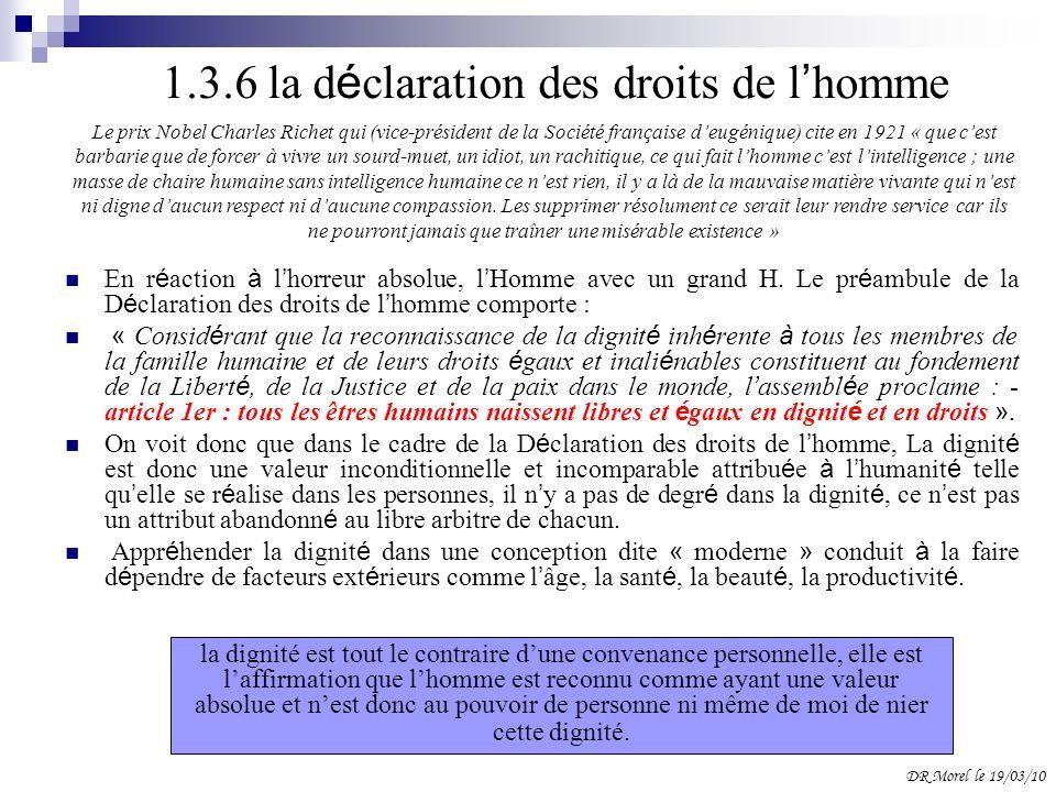 1.3.6 la d é claration des droits de l homme En r é action à l horreur absolue, l Homme avec un grand H. Le pr é ambule de la D é claration des droits