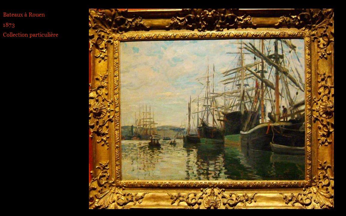 Bateaux à Rouen 1873 Collection particulière