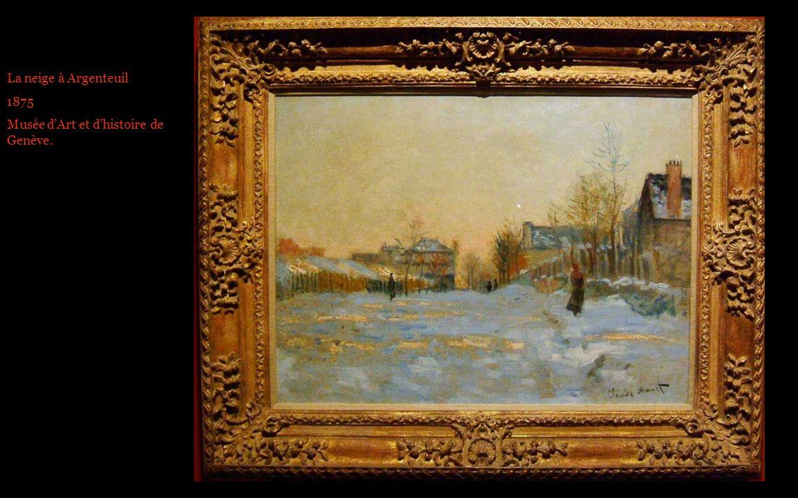 La neige à Argenteuil 1875 Musée dArt et dhistoire de Genève.