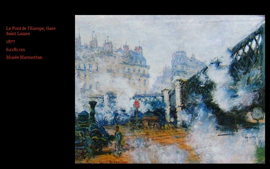 Le Pont de lEurope, Gare Saint Lazare 1877 64x81 cm Musée Marmottan