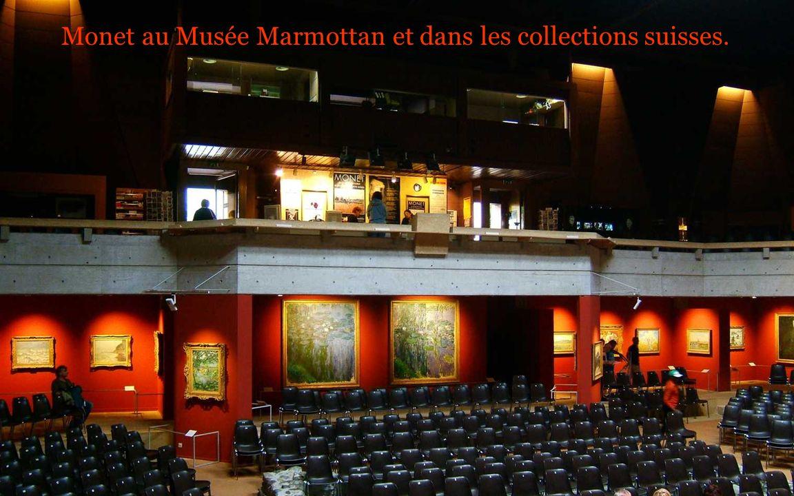 Monet au Musée Marmottan et dans les collections suisses.