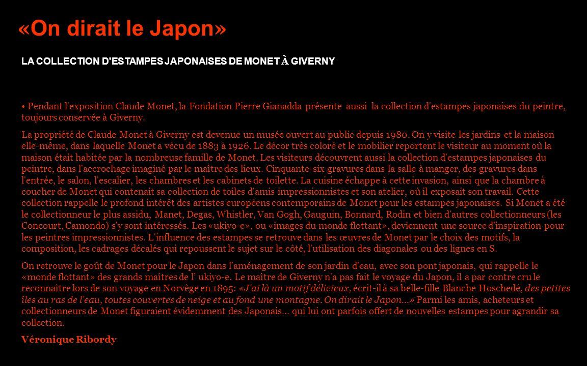 « On dirait le Japon » Pendant l'exposition Claude Monet, la Fondation Pierre Gianadda présente aussi la collection d'estampes japonaises du peintre,