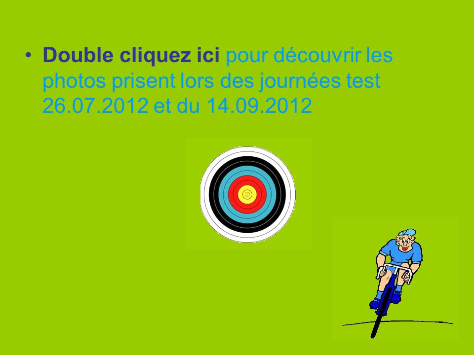 Double cliquez ici pour découvrir les photos prisent lors des journées test 26.07.2012 et du 14.09.2012