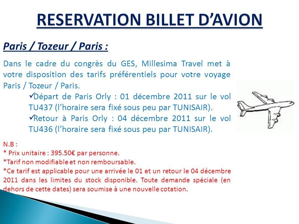 Paris / Tozeur / Paris : Dans le cadre du congrès du GES, Millesima Travel met à votre disposition des tarifs préférentiels pour votre voyage Paris / Tozeur / Paris.