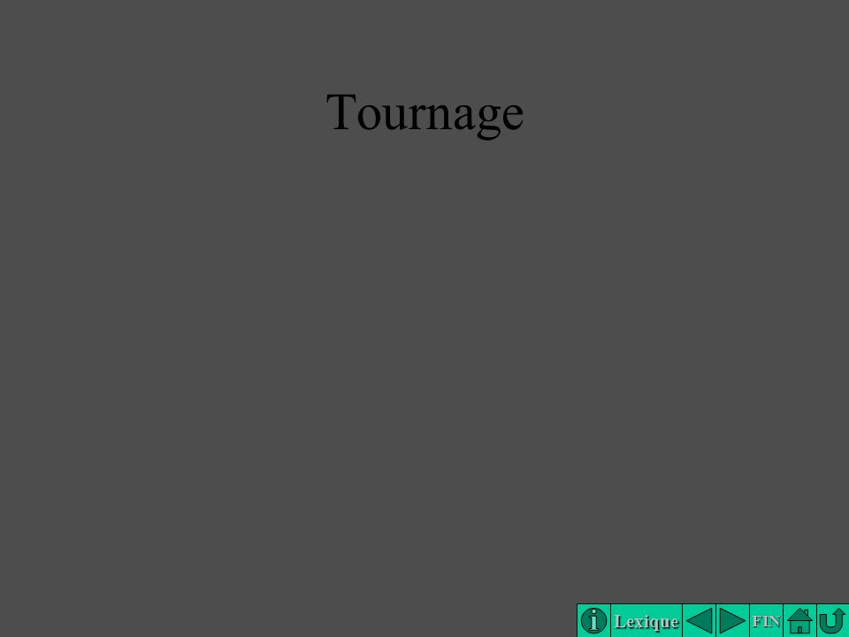 Lexique FIN Tournage