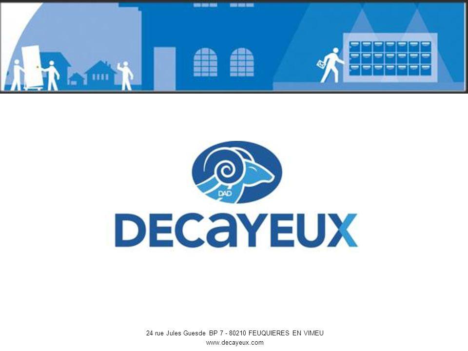 24 rue Jules Guesde BP 7 - 80210 FEUQUIERES EN VIMEU www.decayeux.com