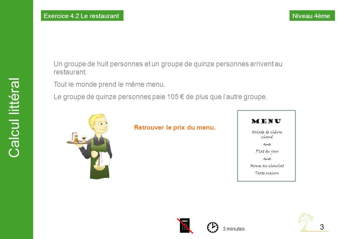 Calcul littéral 4 Un restaurateur accepte dorganiser un repas pour la soirée de fin dannée dun collège à 18 par personne.