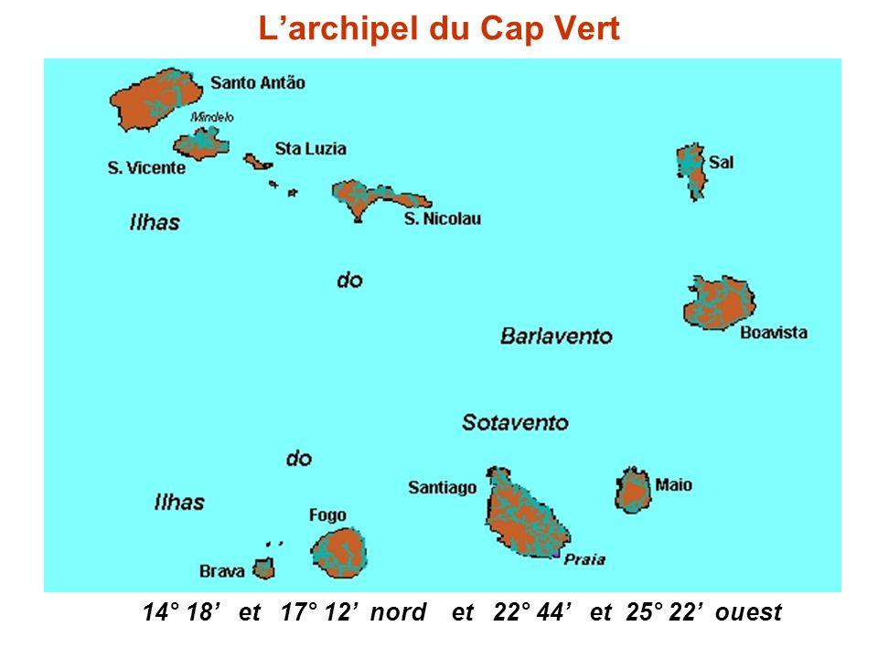Larchipel du Cap Vert 14° 18 et 17° 12 nord et 22° 44 et 25° 22 ouest