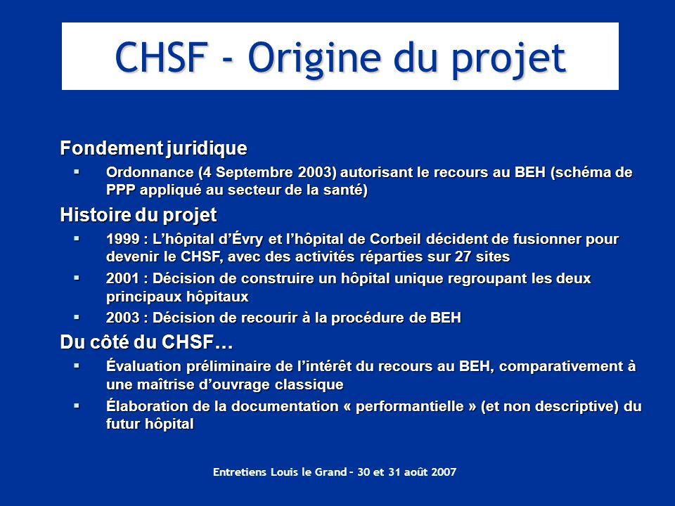 Entretiens Louis le Grand – 30 et 31 août 2007 Fondement juridique Ordonnance (4 Septembre 2003) autorisant le recours au BEH (schéma de PPP appliqué