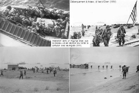 Débarquement à Arzew, à lest dOran (IWM) Installation dans un Higgings Boat, puis le drapeau US est déployé pour éviter la confusion avec les Anglais (IWM)