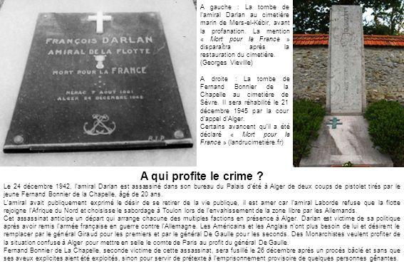A gauche : La tombe de lamiral Darlan au cimetière marin de Mers-el-Kébir, avant la profanation.