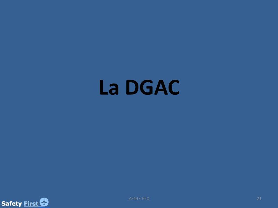 21 La DGAC AF447-REX